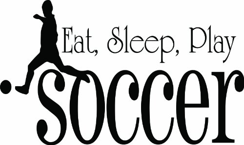 Design with Vinyl Design 226 - Black Eat Sleep Play Soccer Wall Quote, 15-Inch By 20-Inch, Black
