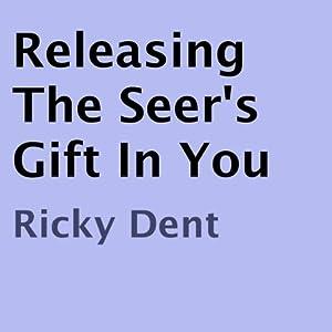 Releasing the Seer's Gift In You Audiobook