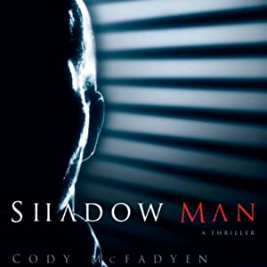 Shadow Man | [Cody McFadyen]