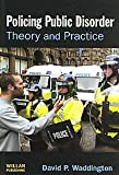 img - for By David Waddington - Policing Public Disorder (2007-08-18) [Paperback] book / textbook / text book