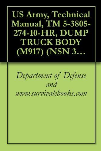 us-army-technical-manual-tm-5-3805-274-10-hr-dump-truck-body-m917-nsn-3805-01-028-4389-english-editi