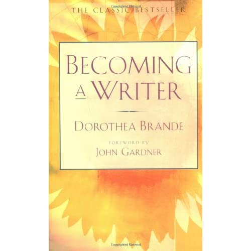 Writer's Resources: Cover of Dorothea Brande's BECOMING A WRITER