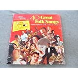 40 Great Folk Songs performed by 32 Famous Artists Box set ~ Various Artists
