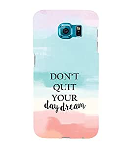 EPICCASE Keep day dreaming Mobile Back Case Cover For Samsung Galaxy S6 (Designer Case)