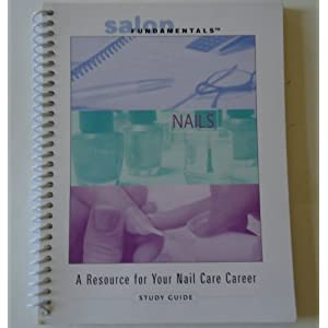 Salon Fundamentals: A Resource for Your Nail Care Career Salon Fundamentals
