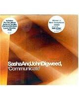 Communicate/Sasha & John Digwe