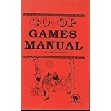 Co-Op Games Manualby Jim Deacove