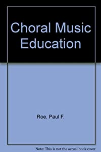 9780121551438: Choral Music Education