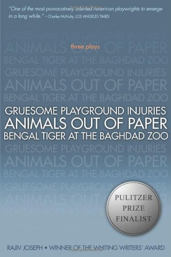 Gruesome Playground Injuries; Animals Out of Paper;...