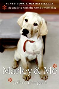 "Cover of ""Marley & Me: Life and Love with..."