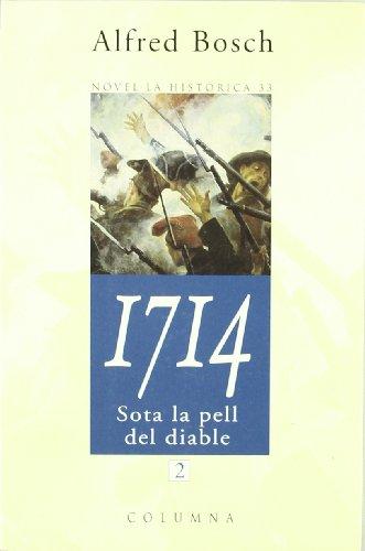 1714 (2) Sota la pell del diable