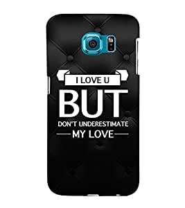 EPICCASE underestimate love Mobile Back Case Cover For Samsung Galaxy S6 Edge (Designer Case)