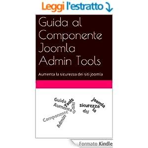Guida al Componente Joomla Admin Tools: Aumenta la sicurezza dei siti joomla