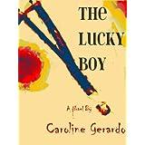 The Lucky Boy ~ Caroline Gerardo