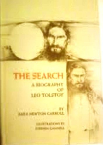 The search;: A biography of Leo Tolstoy PDF