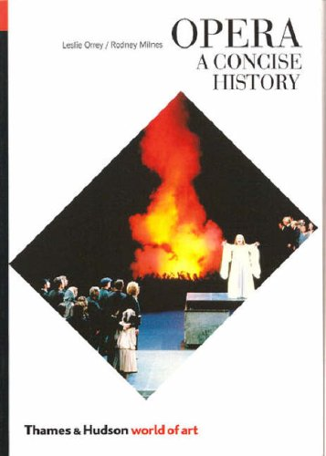 Opera, a Concise History: A Concise History, Rev. Ed. (World of Art)