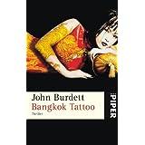 "Bangkok Tattoo: Thrillervon ""John Burdett"""