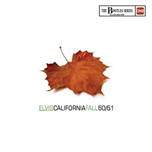 Elvis California Fall 60/61 - The bootleg series volume 8