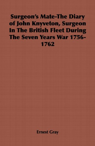 surgeons-mate-the-diary-of-john-knyveton-surgeon-in-the-british-fleet-during-the-seven-years-war-175