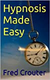img - for Hypnosis Made Easy --[Article] Become the person you were meant to be. book / textbook / text book