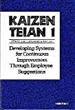 img - for Kaizen Teian 1: Developing Systems for Continuous Improvement Through Employee Suggestions by Japan Human Relations Association (1992) Hardcover book / textbook / text book