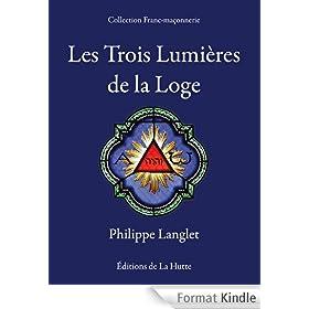Les Trois Lumi�res de la Loge