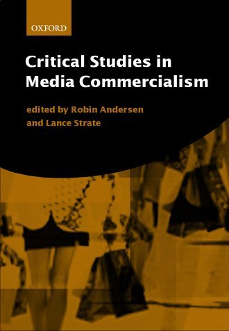 Critical Studies in Media Commercialism by Robin Andersen (25-May-2000) Paperback PDF