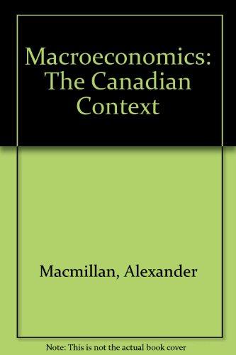 Macroeconomics: The Canadian Context