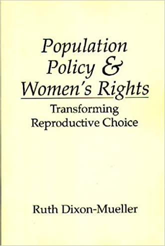 Population Policy and Women's Rights: Transforming Reproductive Choice