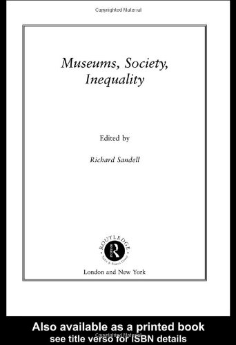 Museums, Society, Inequality (Museum Meanings)
