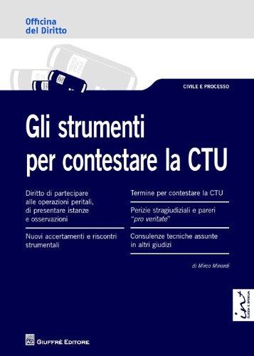 Gli strumenti per contestare la CTU