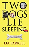 Two Dogs Lie Sleeping (A Mae December Mystery Book 2)