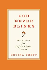 "Cover of ""God Never Blinks: 50 Lessons fo..."