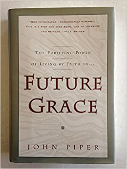 future grace john piper 9780880707398 books. Black Bedroom Furniture Sets. Home Design Ideas