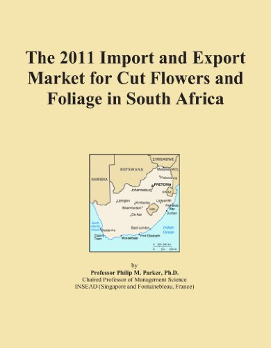 The 2011 Import and Export Market for Cut Flowers and Foliage in South Africa