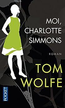 Moi, Charlotte Simmons par Wolfe