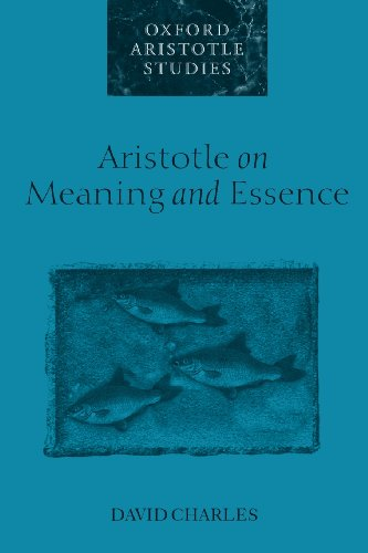 Aristotle on Meaning and Essence (Oxford Aristotle Studies)