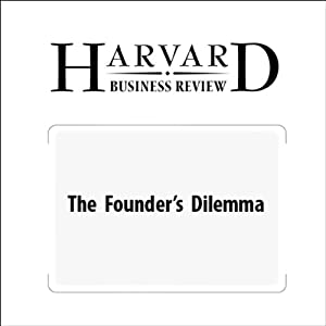 The Founder's Dilemma (Harvard Business Review) | [Noam Wasserman]