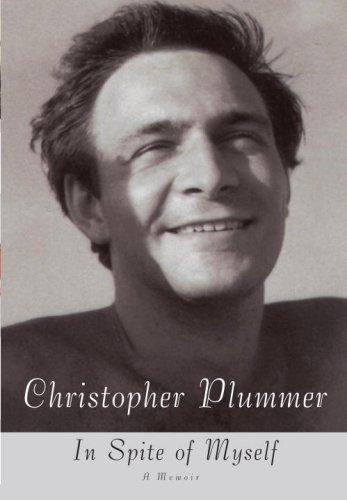 In Spite of Myself: A Memoir, Christopher Plummer