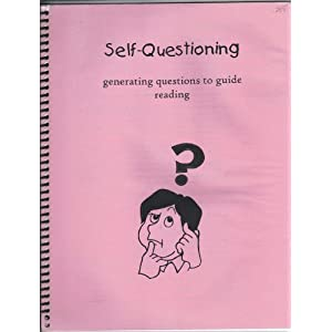 Self-Questioning Generating questions to guide reading Debbie Miller