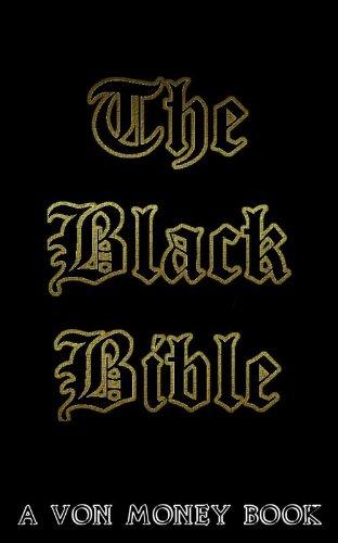 The Black Bible: 20 Sacred Tips to Writing, Publishing, Marketing, and Making Money With Kindle Ebooks