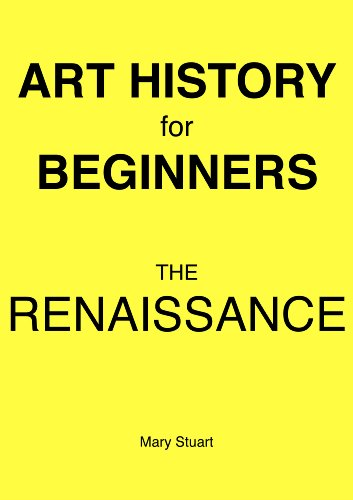 The Renaissance - Study Guide (Art History For Beginners)