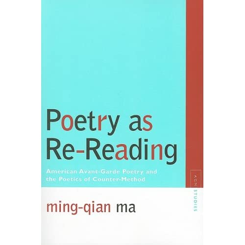 Poetry as Re-Reading: American Avant-Garde Poetry and the Poetics of Counter-Method (Avant-Garde & Modernism Studies)