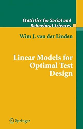 Linear Models for Optimal Test Design (Statistics for Social and Behavioral Sciences)