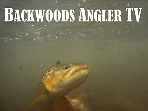 Backwoods Angler TV - Season 1