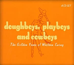 Doughboys Playboys & Cowboys: The Golden Years of Western Swing (Mini LP Sleeve)