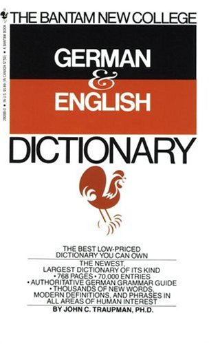 Bantam New College German/English Dictionary (Bantam New College Dictionary Series), JOHN TRAUPMAN