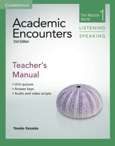 Academic Encounters Level 1 Teacher's Manual Listening and Speaking 2nd Edition (The Natural World)