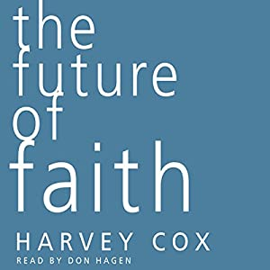 The Future of Faith Audiobook