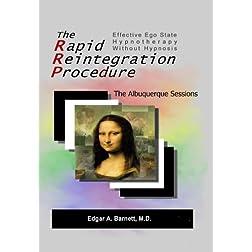 The Rapid Reintegration Procedure - The Albuquerque Sessions